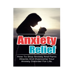 Anxiety Relief: How To Stop Anxiety And Panic Attacks And Overcome Your Anxiety Disorder For Life (Anxiety Management, Anxiety Disorder, Confidence, Self-esteem) by Sarah Lawrence