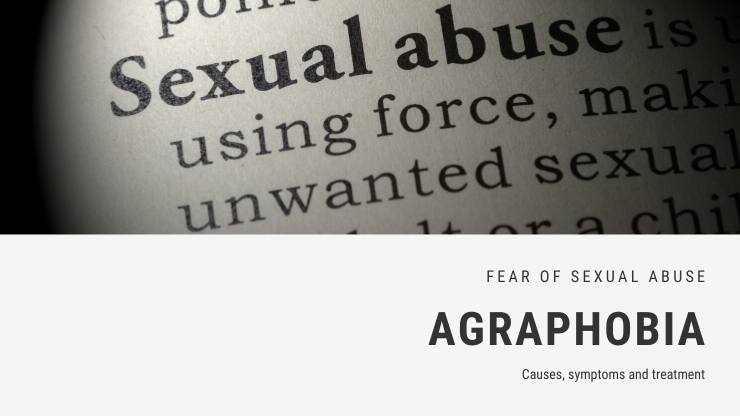 Fear of Sexual Abuse Phobia - Agraphobia or Contreltophobia