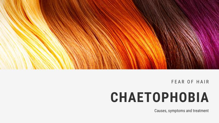 Chaetophobia