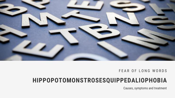Hippopotomonstrosesquippedaliophobia