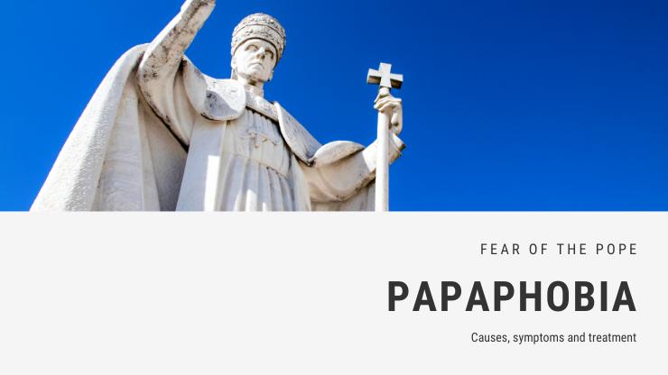 Papaphobia