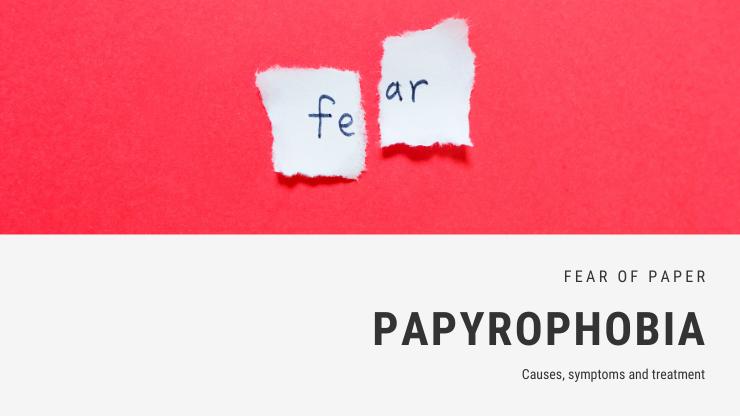 Papyrophobia