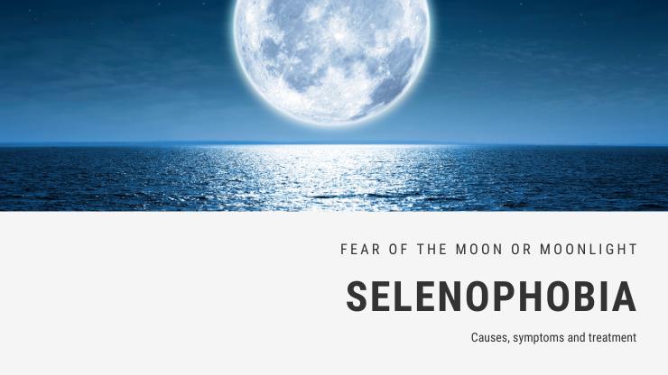Selenophobia